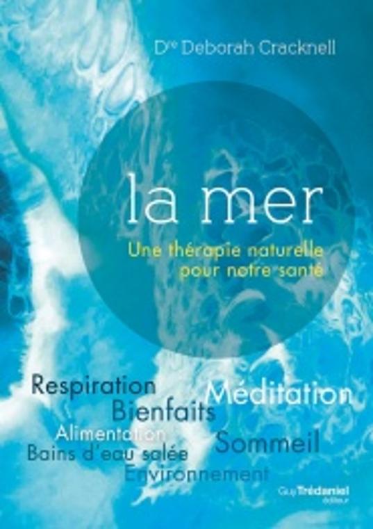 La mer, une thérapie naturelle pour notre santé