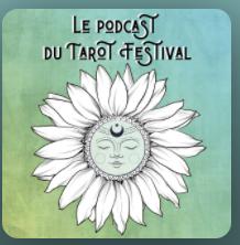 Le podcast du Tarot Festival