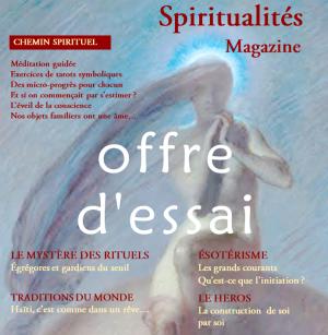 Spiritualités Magazin chez vous. Offre d'essai